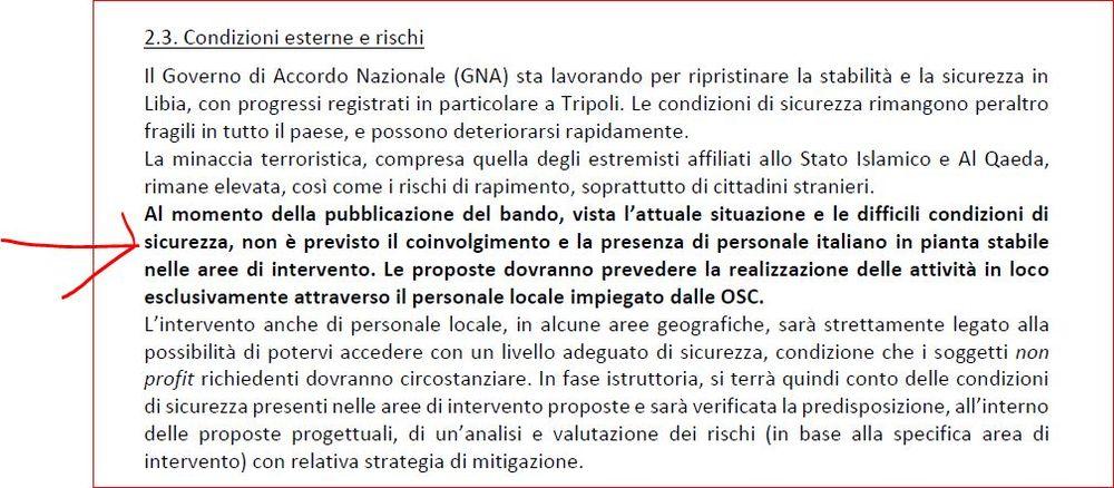 La Libia è luogo talmente insicuro che l'Italia ne vieta l'accesso persino ai cooperanti che finanzia.